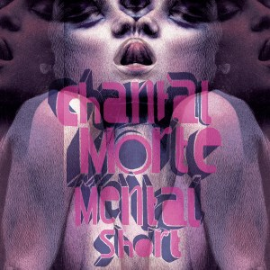 trAce 037 - Chantal Morte - Mental Short