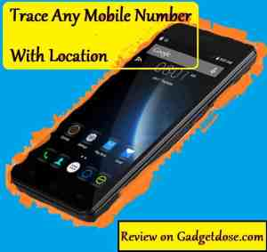 These Top Apps To Trace Mobile Number With Location And Phone Number Users