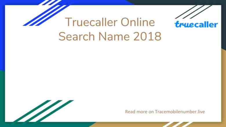 Truecaller Online search name 2018
