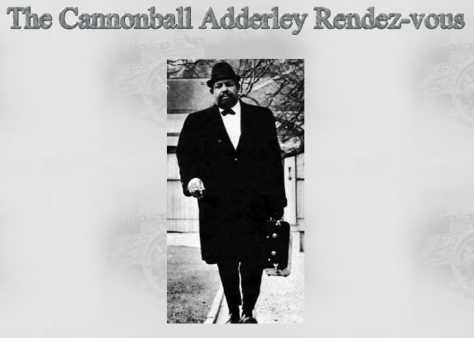 The Cannonball Adderley Rendez-Vous