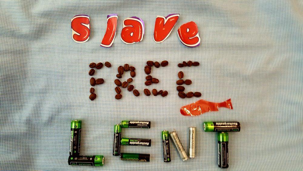 Slave Free Lent