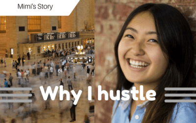 Why I Hustle:  Mimi's Story