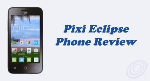Tracfone Alcatel Pixi Eclipse (A462C) Review
