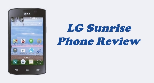 Tracfone LG Sunrise (L15G) Review