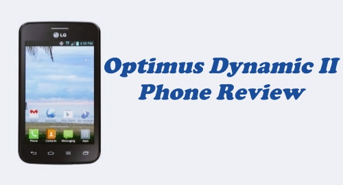Tracfone LG Optimus Dynamic II (L39C) Phone Review
