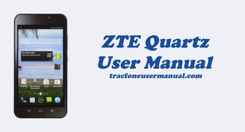 Tracfone ZTE Quartz Z797C User Manual Guide and Instructions