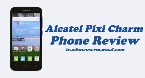 Tracfone Alcatel Pixi Charm A450TL Review