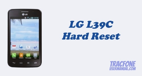 Hard Reset Tracfone LG Optimus Dynamic II L39C
