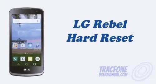Hard Reset Tracfone LG Rebel LTE L44VL