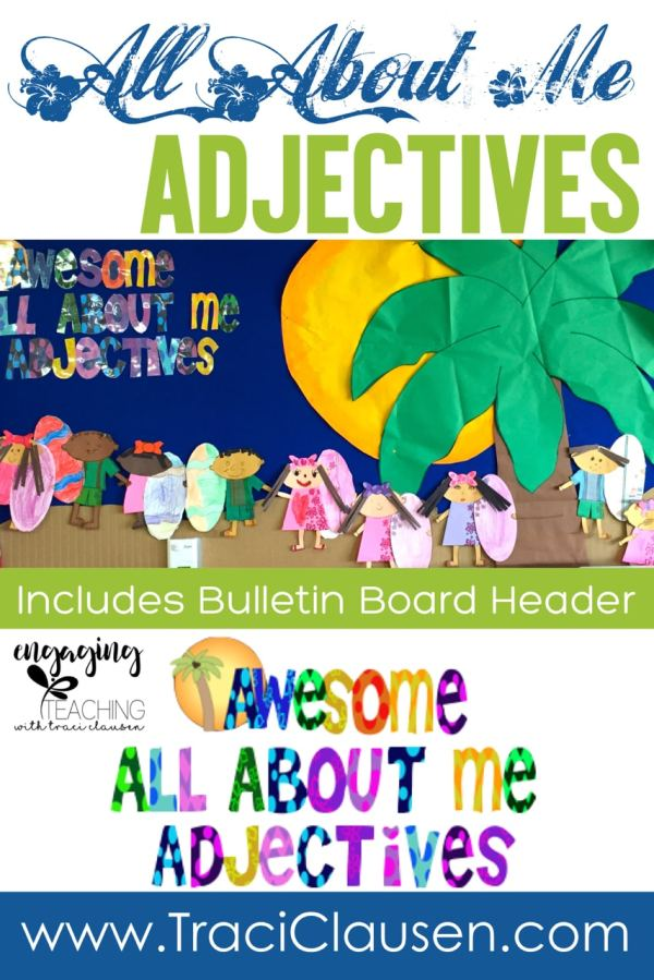 All About Me Adjectives Bulletin Board