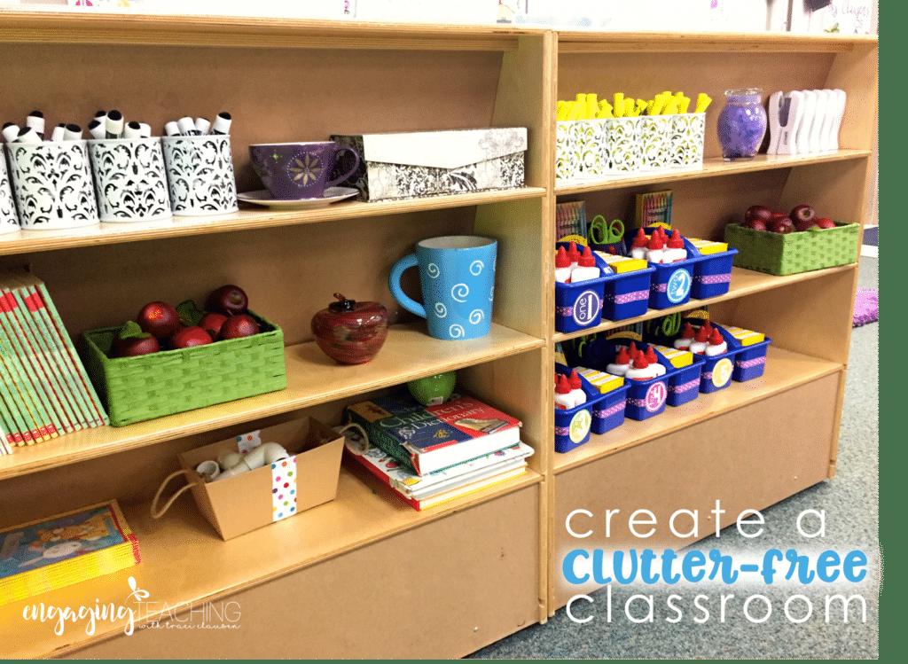 Create a Clutter Free Classroom