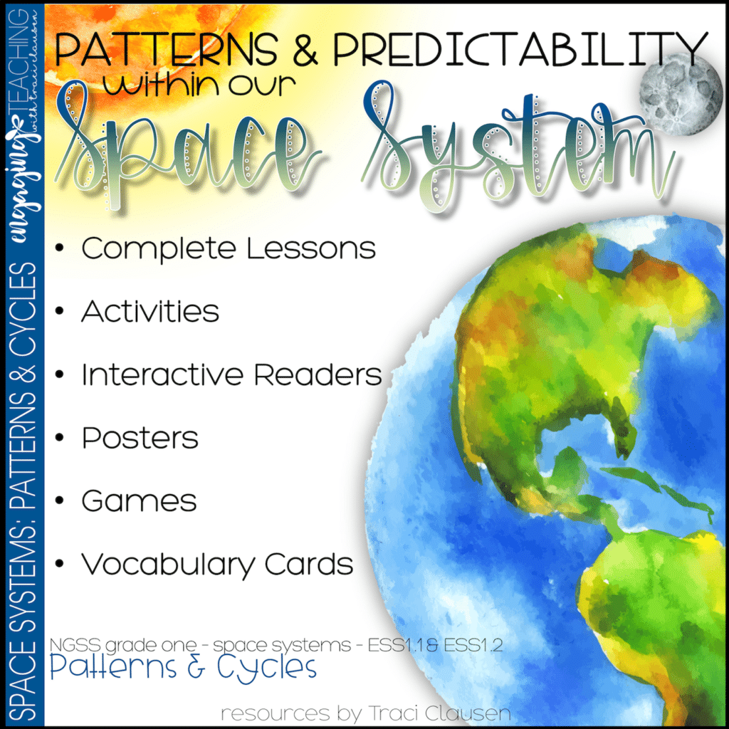 Space Systems - NGSS - Patterns and Predictability; engagingteaching.com