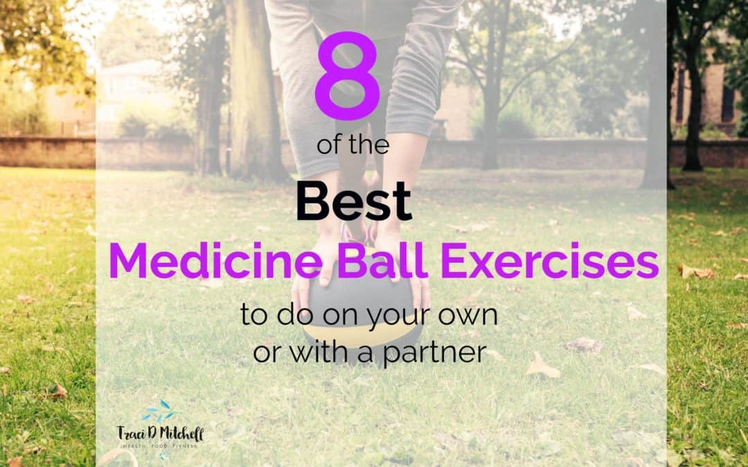 8 of the best medicine ball exercises
