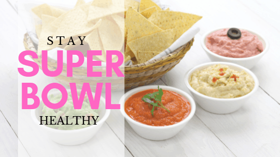4 Tips to Eat Healthy Over Super Bowl Weekend