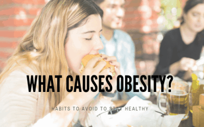 Bad Habits That Cause (or are linked to) Obesity