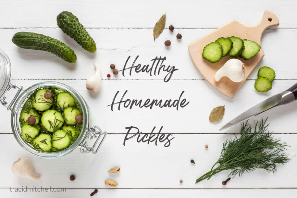 How to Make Homemade Pickles to Benefit Gut Health