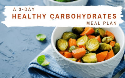 A 3-Day Healthy Carbohydrates Meal Plan Your Body Will Love
