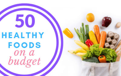 50 Healthy Foods for People on a Budget