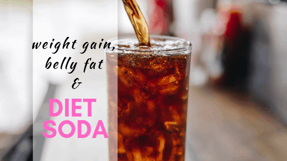 weight gain, belly fat and diet soda