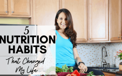 5 Nutrition Habits That Have Changed My Life Completely