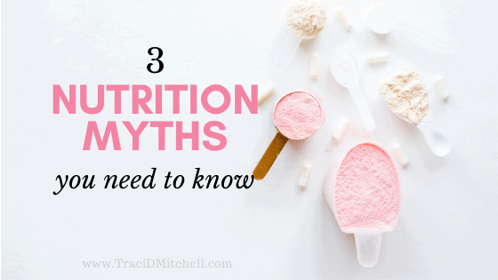 3 Nutrition Myths You Need to Know for the New Year