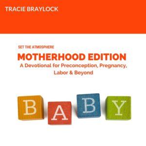 Set the  Atmosphere Motherhood Edition   Tracie Braylock