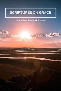 Scriptures on Grace | Tracie Braylock