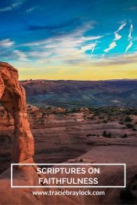 Scriptures on Faithfulness | Tracie Braylock