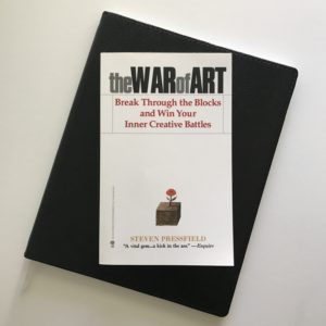 The War of Art by Steven Pressfield | Tracie Braylock
