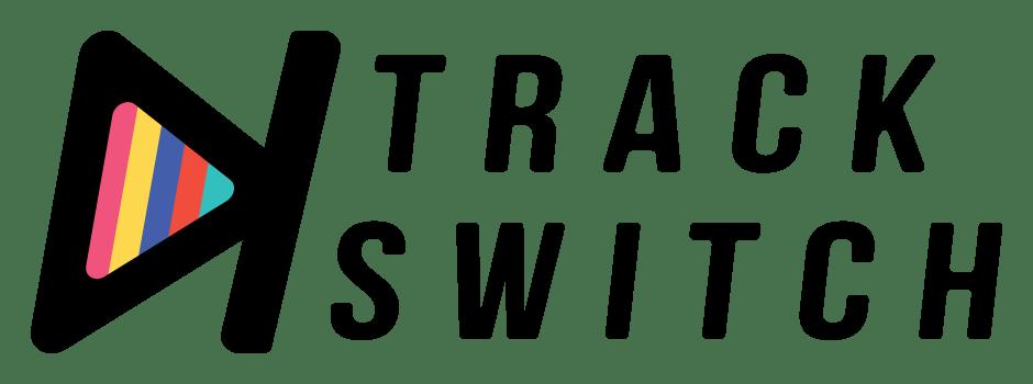 TRACK‣SWITCH