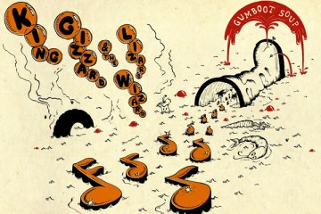 Gumboot Soup King Gizzard