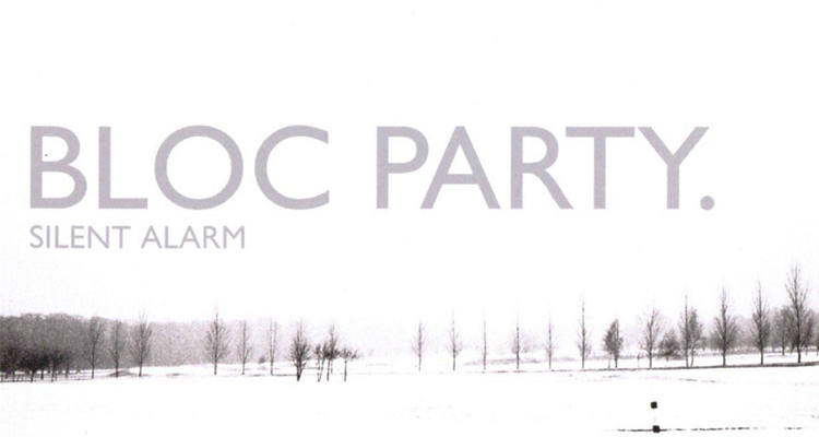 Bloc Party -- Silent Alarm