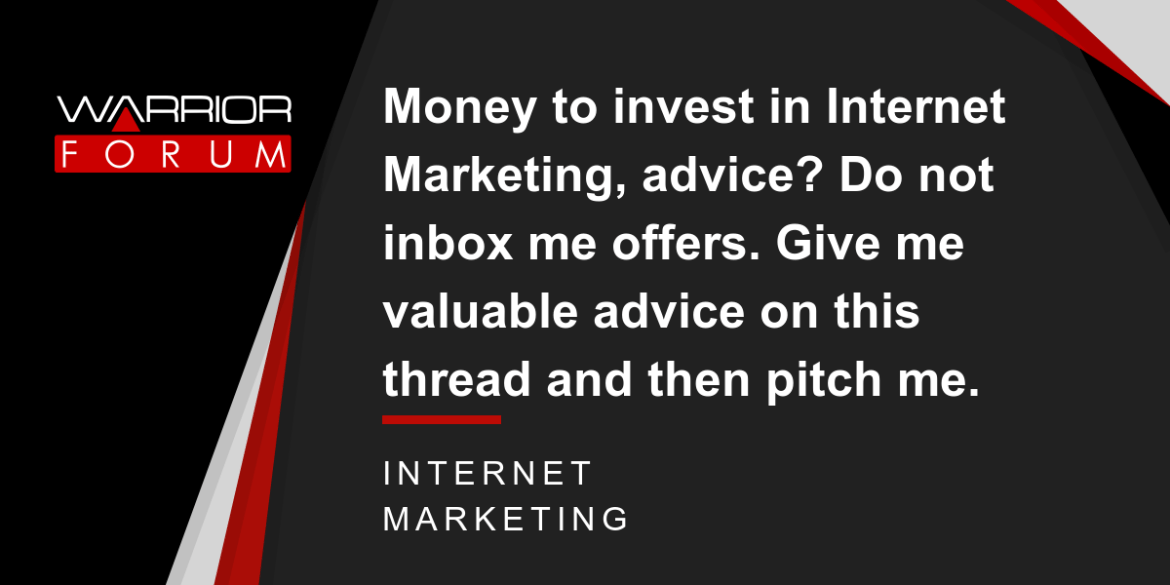Money To Invest In Internet Marketing Advice Do No