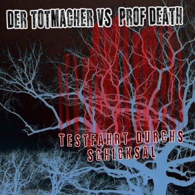 KMM005 Der Totmacher & Prof. Death - Testfahrt durchs Schicksal