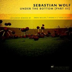 KMM021 Sebastian Wolf - Under The Bottom, Part III