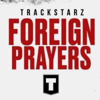 Foreign Prayers - noteworthy