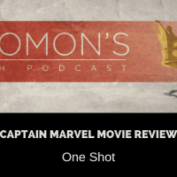 New Podcast:! Captain Marvel Review | One Shot | @solomonsporchp1 @solomonsporchpodcast