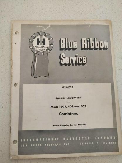 International Harvester Special Equipment model 303 403 503 Combines blue ribbon