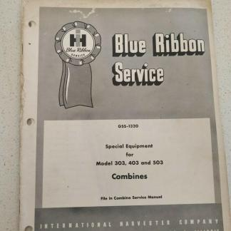 International Harvester Special Equipment model 303 403 503 Combines blue ribbon