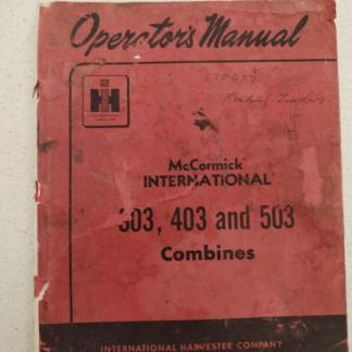 McCormick International 303 403 and 503 Combine Operators manual