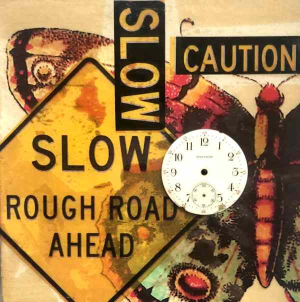 Slow Down scaled Tracy Casagrande Clancy Encaustic Mixed Media