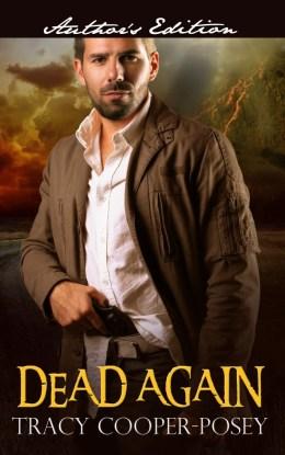 Dead Again, Tracy Cooper-Posey, Romance, Romantic suspense, Suspense, Thriller, Romance novel, Indie author, Suspense novel, Montana, Mountains,