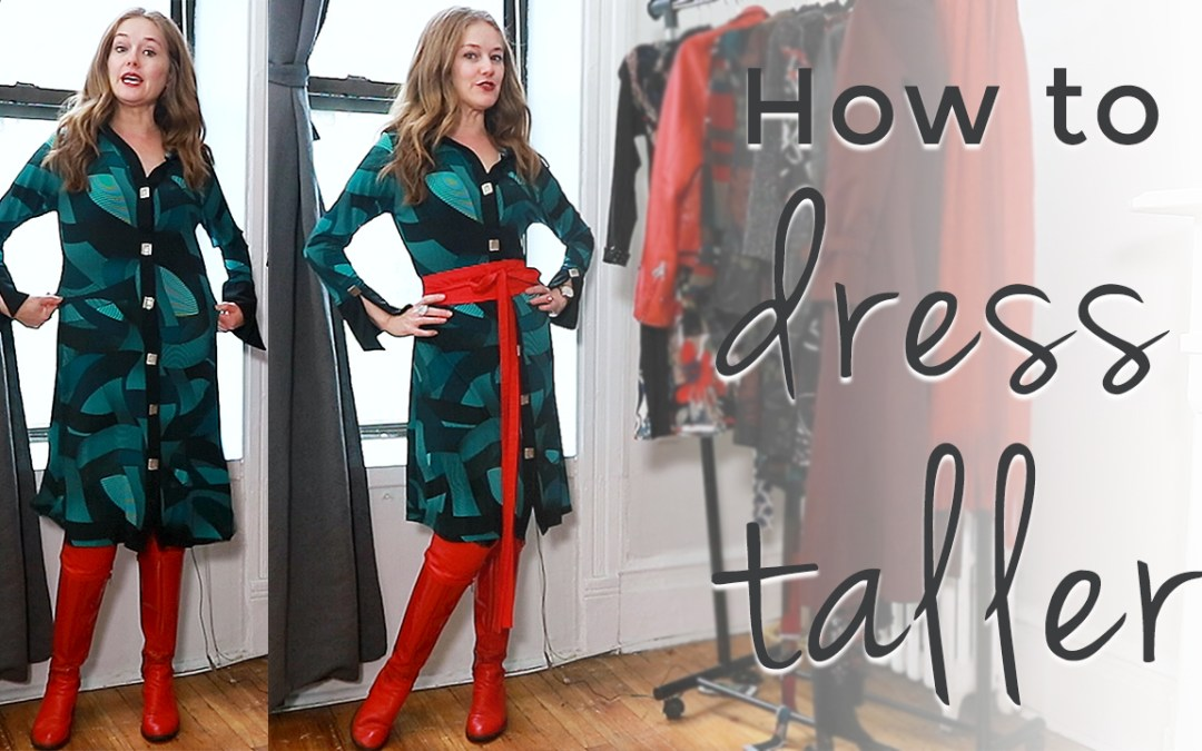 How to look taller instantly - how to dress when you are short