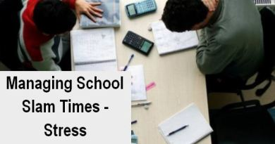 Managing School Slam Times -Stress
