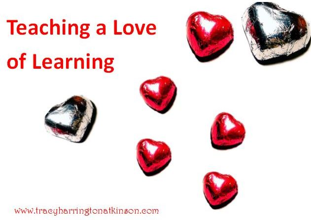 Teaching a Love of Learning