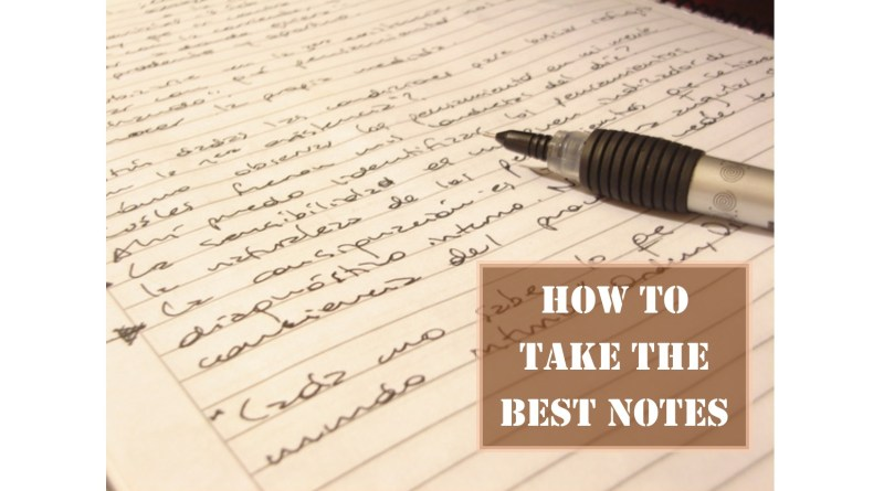 how to take the best notes