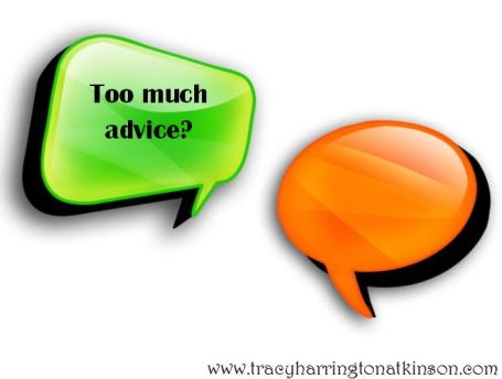 Too Much Advice