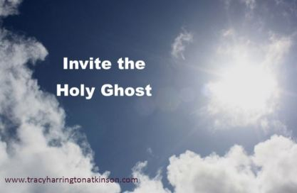Invite the Holy Ghost