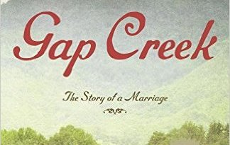 Gap Creek - Reader's Guide, Review and Summary.