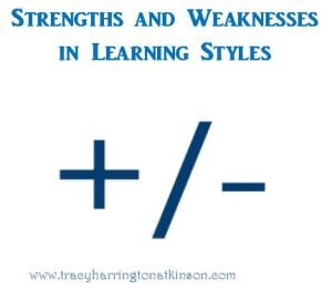 Strengths and Weaknesses in Learning Styles
